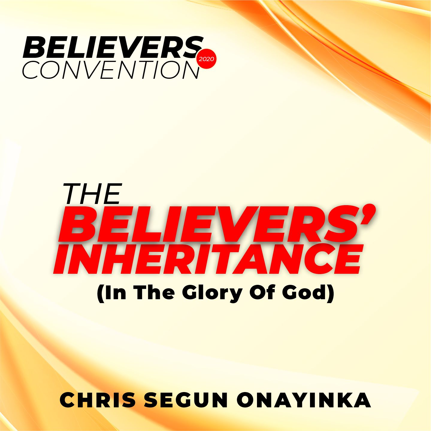 Believers Convention 2020 - The Believers' inheritance (in the glory of God)
