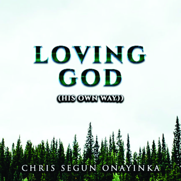 Loving God (His own way)