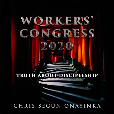 Workers Congress 2020 – Truth about discipleship