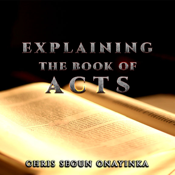 Explaining the book of Acts