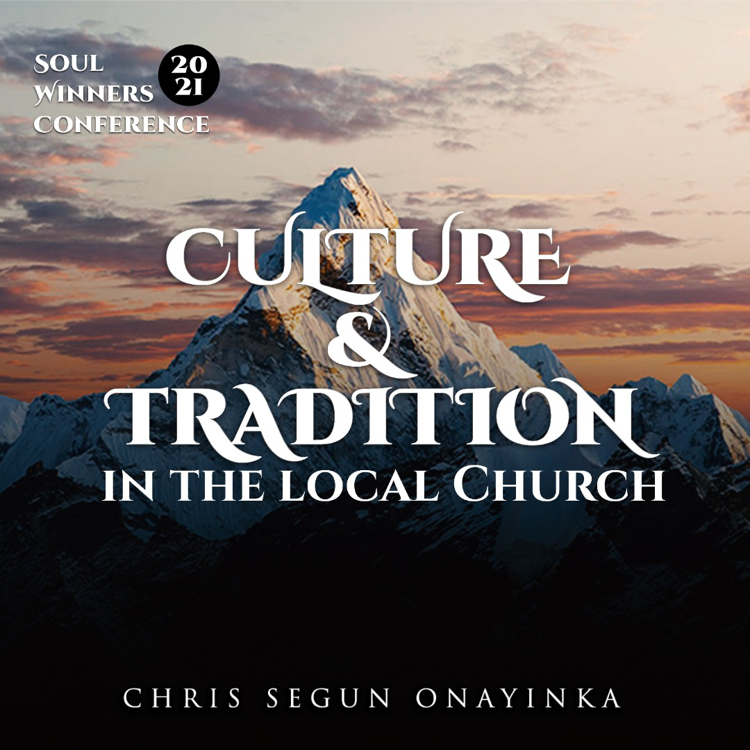 Culture and Tradition in the local church