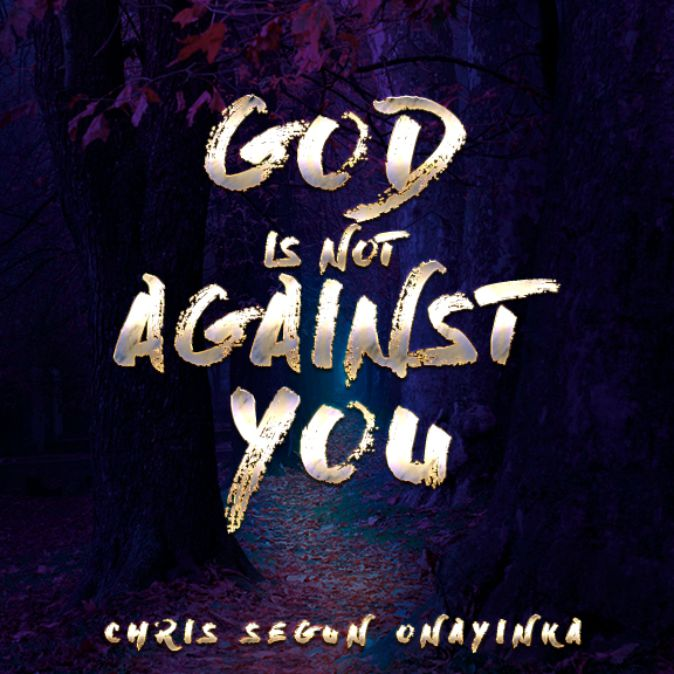 God is not against you