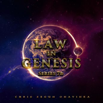 Law in Genesis Series 7a