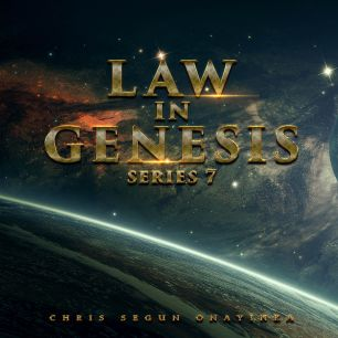 Law in Genesis Series 7