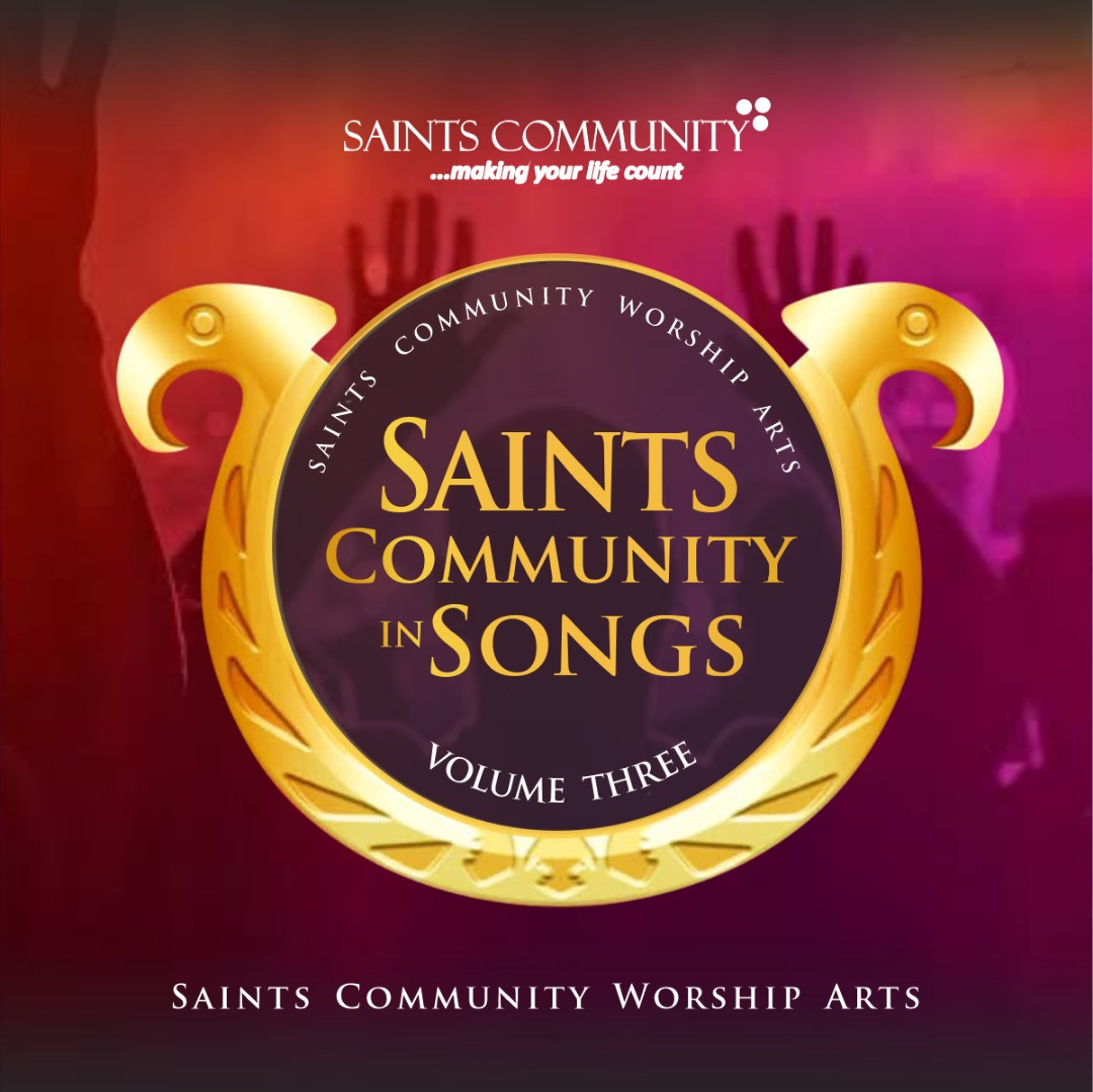 Saints Community in Songs Volume Three