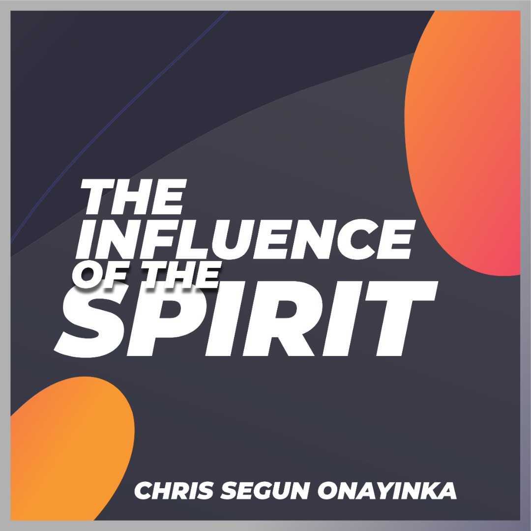 The Influence of the Spirit