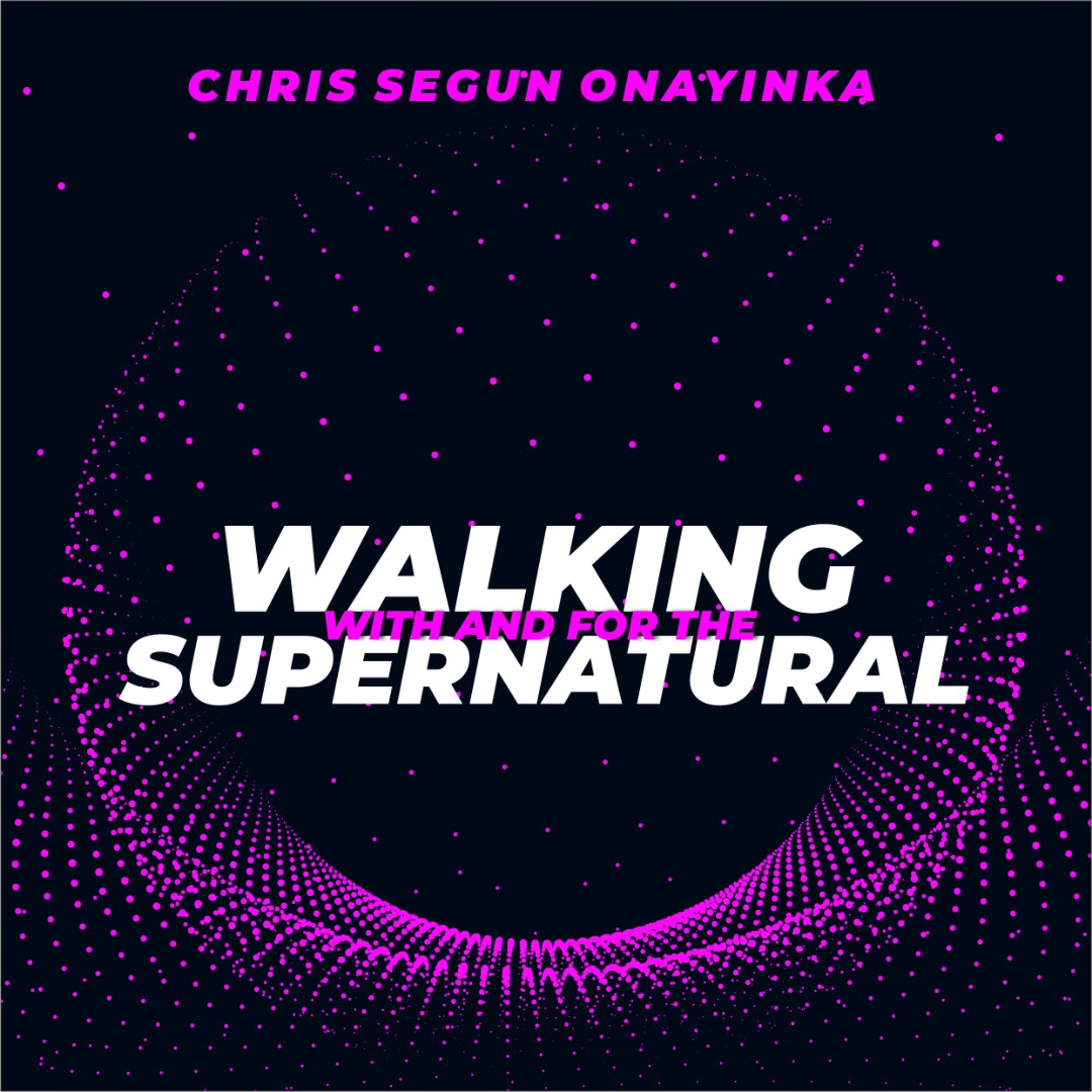Walking with and for the Supernatural